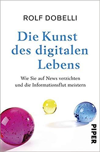 Buchempfehlungen - die Kunst des digitalen Lebens
